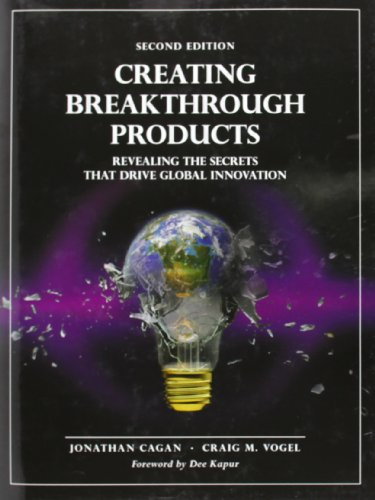 9780133011425: Creating Breakthrough Products: Revealing the Secrets That Drive Global Innovation