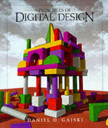 9780133011449: Principles of Digital Design