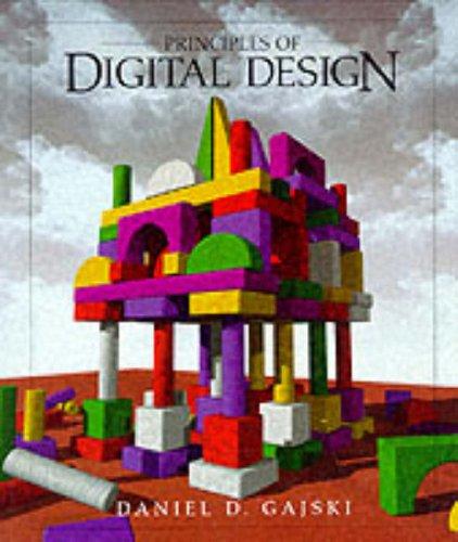 9780133011449: Principles of Digital Design
