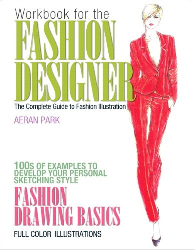 Workbook for the Fashion Designer: The Complete Guide to Fashion Illustration Plus MyFashionKit ...