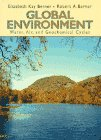 9780133011692: Global Environment: Water, Air, and Geochemical Cycles