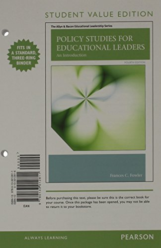9780133012811: Policy Studies for Educational Leaders: An Introduction, Student Value Edition (4th Edition) (The Allyn & Bacon Educational Leadership Series)