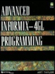 9780133013184: Advanced Informix-4Gl Programming