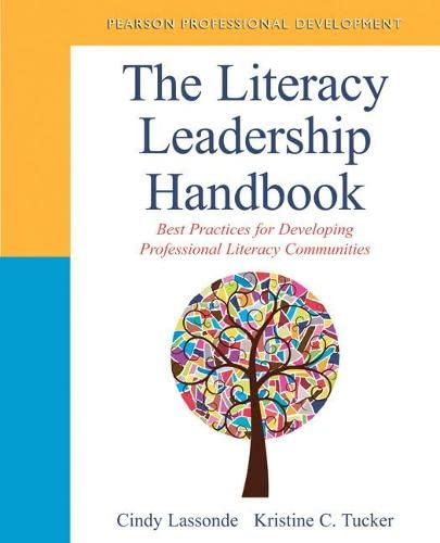 9780133013887: The Literacy Leadership Handbook: Best Practices for Developing Professional Literacy Communities (Pearson Professional Development)