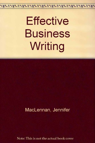 9780133013917: Effective Business Writing