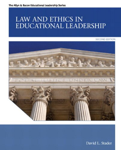 9780133014570: Law and Ethics in Educational Leadership Plus MyEdLeadershipLab with Pearson eText -- Access Card Package (2nd Edition) (Allyn & Bacon Educational Leadership)