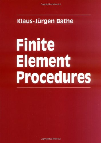 9780133014587: Finite Element Procedures in Engineering Analysis
