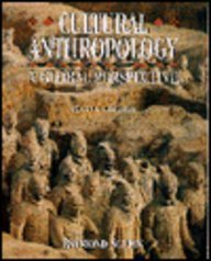 9780133014907: Cultural Anthropology: A Global Perspective