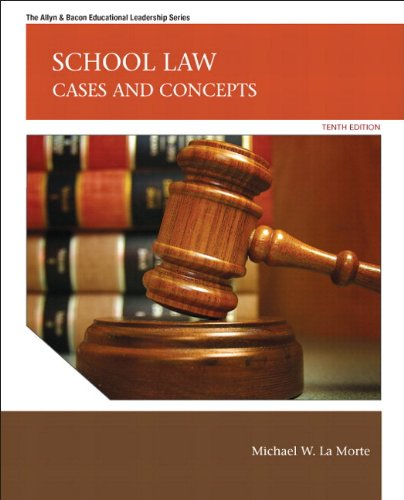 9780133015447: School Law: Cases and Concepts Plus MyEdLeadershipLab with Pearson eText -- Access Card Package (10th Edition) (The Allyn & Bacon Educational Leadership)