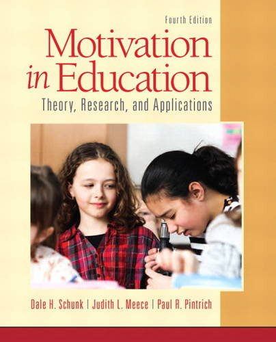 Motivation in Education: Theory, Research, and Applications: Schunk, Dale H.;