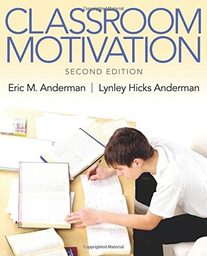 9780133017885: Classroom Motivation (2nd Edition)