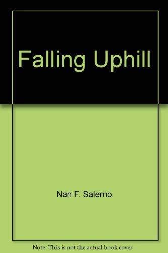 9780133018042: Falling Uphill
