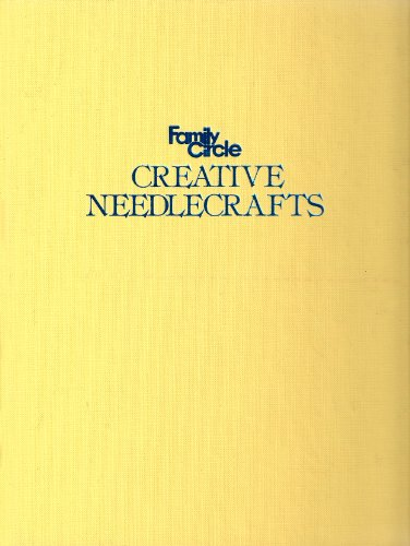 9780133018530: Family circle Creative needlecrafts