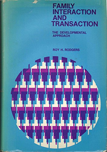 9780133018790: Family Interaction and Transaction (Prentice-Hall sociology series)