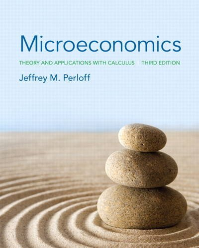 9780133019933: Microeconomics: Theory and Applications with Calculus (3rd Edition) (Pearson Series in Economics)