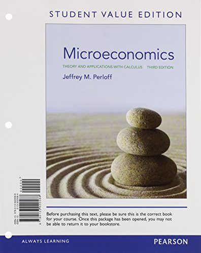 9780133020588: Microeconomics: Theory and Applications with Calculus, Student Value Edition (3rd Edition)