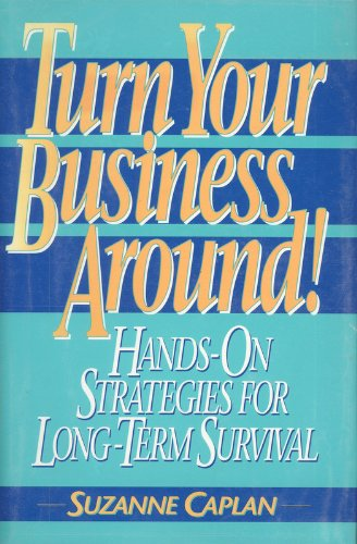 9780133020687: Turn Your Business Around!/Hands-On Strategies for Long-Term Survival (Prentice-Hall Career & Personal Development)