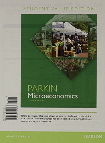 9780133021813: Microeconomics, Student Value Edition (11th Edition)
