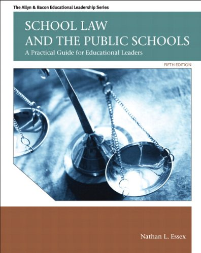 9780133022384: School Law and the Public Schools: A Practical Guide for Educational Leaders Plus MyEdLeadershipLab with Pearson eText -- Access Card Package (5th Edition) (Allyn & Bacon Educational Leadership)