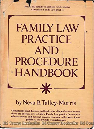 9780133023152: Family law practice and procedure handbook