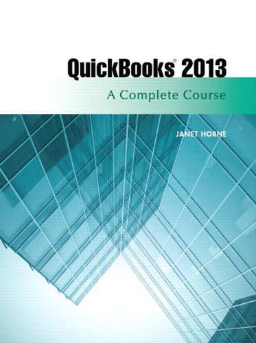 9780133023350: QuickBooks 2013: A Complete Course