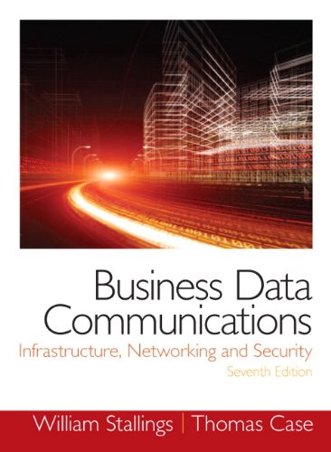 Business Data Communications- Infrastructure, Networking and Security 9780133023893 For Business Data Communications, Data Communications, and introductory Networking for Business courses. T he content is also appropriat