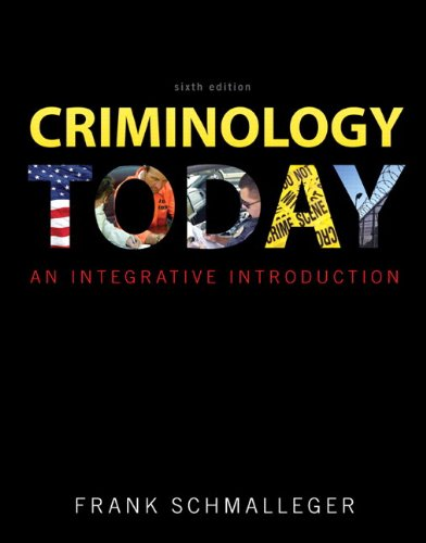 9780133024340: Criminology Today: An Integrative Introduction Plus NEW MyCJLab with Pearson eText -- Access Card Package