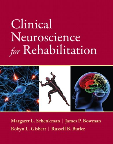 9780133024692: Clinical Neuroscience for Rehabilitation