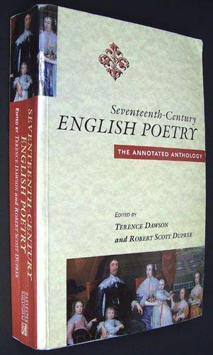 9780133025972: Seventeenth Century English Poetry (Phi): The Annotated Anthology