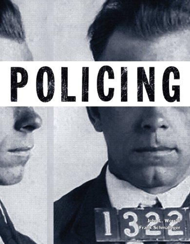 Policing (Justice Series) Plus NEW MyCJLab with: Worrall, John L.,
