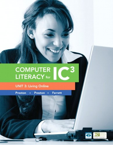 9780133028607: Computer Literacy for IC3 Unit 3: Living Online (2nd Edition) (Computers Are Your Future)