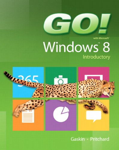9780133028911: GO! with Windows 8 Introductory