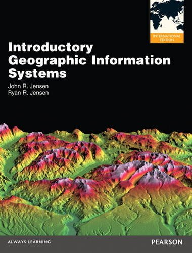 9780133029536: Introductory Geographic Information Systems