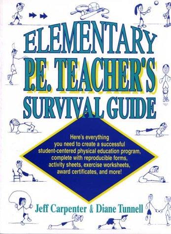 9780133029932: Elementary P.E. Teacher's Survival Guide