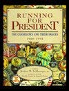 9780133033632: Running for President: The Candidates and Their Images 1900-1992