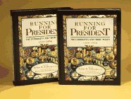 9780133033717: Running for President : The Candidates and Their Images : 1789-1896 and 1900-1992 (2 Volume Set)