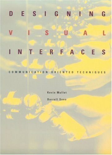 9780133033892: Designing Visual Interfaces: Communication Oriented Techniques