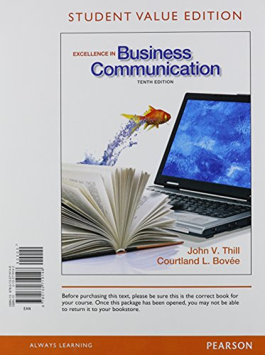 9780133034066: Excellence in Business Communication, Student Value Edition Plus 2012 MyBCommLab with Pearson eText -- Access Card Package (10th Edition)