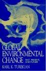 Global Environmental Change: Past, Present, and Future: Turekian, Karl K.