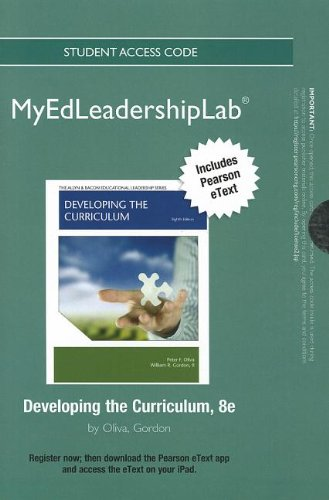 9780133037210: NEW MyEdLeadershipLab with Pearson eText -- Standalone Access Card -- for Developing the Curriculum