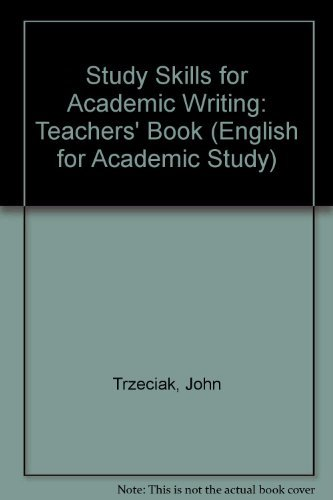 9780133037289: Study Skills for Academic Writing: Teachers' Book (English for Academic Study)