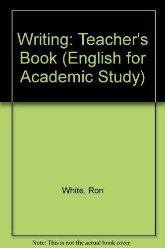 9780133037364: Writing: Teacher's Book (English for Academic Study)