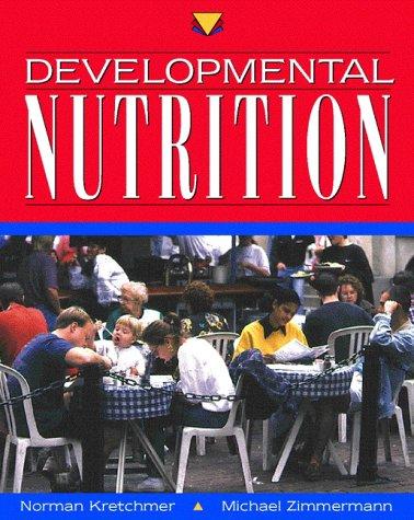 9780133037449: Developmental Nutrition