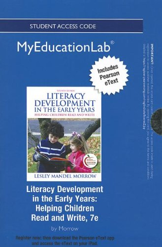 9780133040869: NEW MyEducationLab with Pearson eText -- Standalone Access Card -- for Literacy Development in the Early Years: Helping Children Read and Write