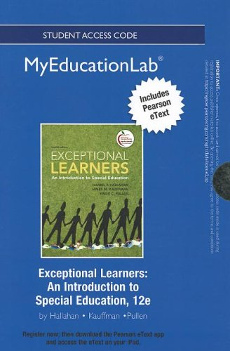 9780133041170: NEW MyEducationLab with Pearson eText -- Standalone Access Card -- for Exceptional Learners: An Introduction to Special Education (myeducationlab (Access Codes))