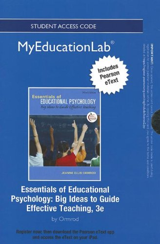 9780133041323: NEW MyEducationLab with Pearson eText -- Standalone Access Card -- for Essentials of Educational Psychology: Big Ideas to Guide Effective Teaching (myeducationlab (Access Codes))