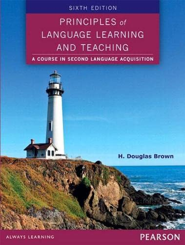 9780133041934: Principles of Language Learning and Teaching (eText) (6th Edition)