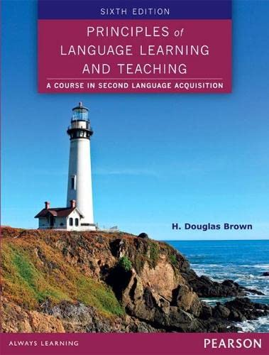 9780133041941: Principles of Language Learning and Teaching (6th Edition)