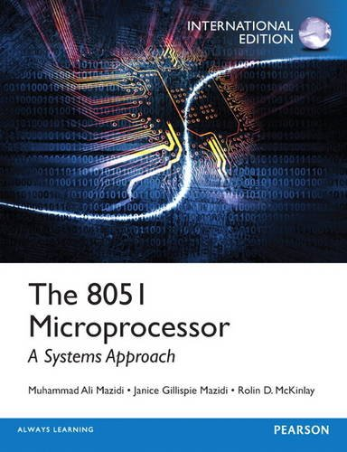 9780133042177: The 8051 Microprocessor: A Systems Approach