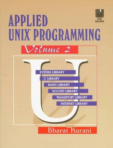 9780133043464: Applied UNIX Programming Volume 2 (Bk/Disk)